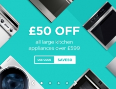 £50 Off All Large Kitchen Appliances £599 and Over with Code at AO