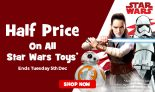 Half Price on Star Wars Toys at Toys R Us