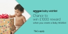 Create a Baby Wishlist at Amazon for a Chance to Win £1000 Reward